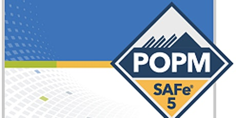 SAFe Product Owner / Product Manager (POPM) 5.0 Certification Weekend Course, Sat Feb 29, 2020 at 8:00 AM tickets