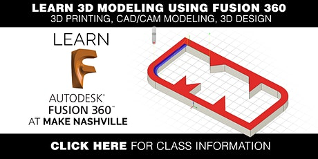 3D Modeling with Fusion 360 for CNC and 3D Printing tickets