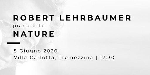 NATURE - Robert Lehrbaumer (pianoforte)