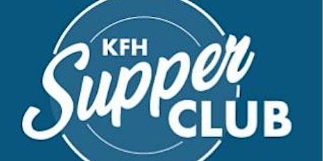KFH Supper Club tickets