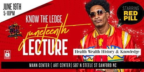 Red Pill. Know The Ledge Juneteenth Lecture tickets
