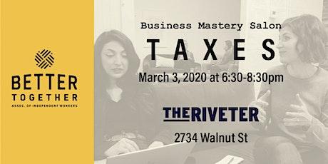 Business Mastery Salon: Taxes tickets