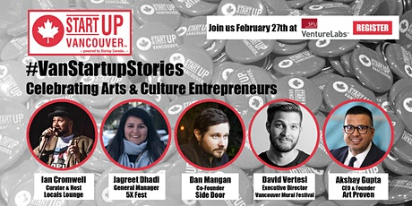 "#VanStartupStories: ""Celebrating Arts & Culture Entrepreneurs"" tickets"
