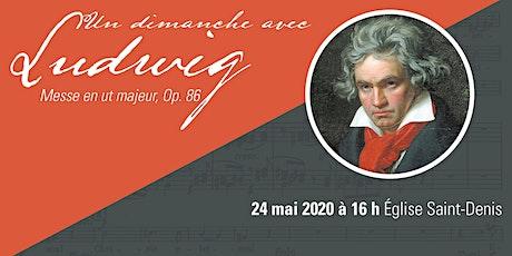 Un dimanche avec Ludwig, messe en ut majeur, Op. 86 (REPORTÉ À L'AUTOMNE 2020) billets