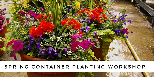 Spring Container Planting Workshop