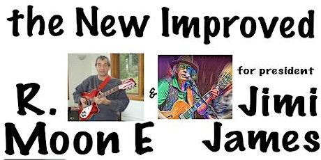 8:30p - R. Moon E & Jimi James tickets