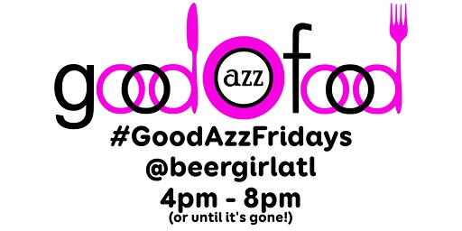 Good Azz Fridays