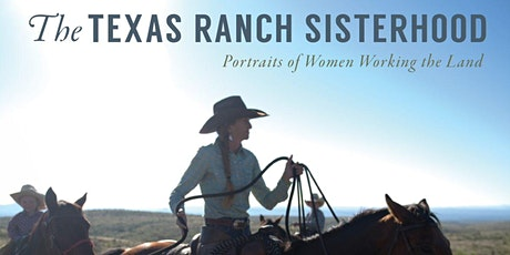 Brown Bag Lecture: – The Texas Ranch Sisterhood: Portraits of Women Working tickets