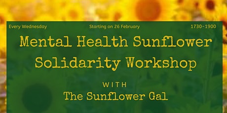 Mental Health Sunflower Solidarity Workshop tickets