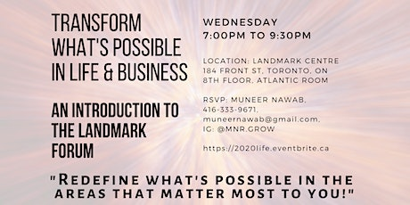 Transform What's Possible in Life & Business - Intro to the Landmark Forum tickets