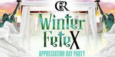 WINTER FETE X APPRECIATION