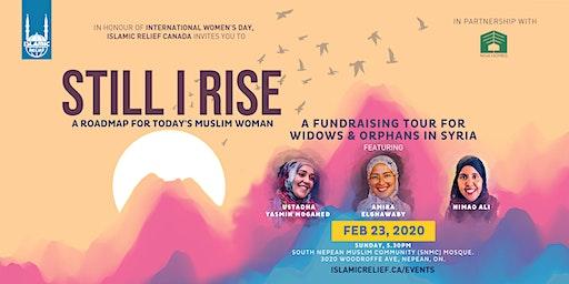 Still I Rise ft Ustadha Yasmin Mogahed · Ottawa