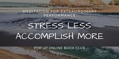 STRESS LESS, ACCOMPLISH MORE - Pop Up Online Book Club tickets
