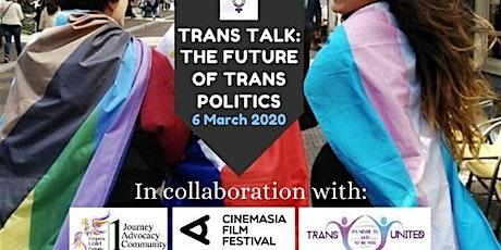 CinemAsia LGBTQ+_TransTalk: The Future of Trans Politics tickets