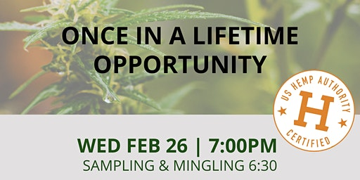 Once in a lifetime Hemp opportunity