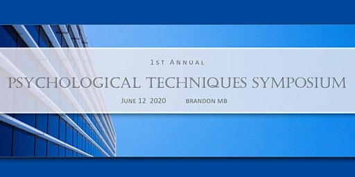 1st Annual Psychological Techniques Symposium