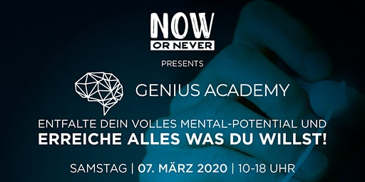 GENIUS ACADEMY pres. by TEAM NowOrNever