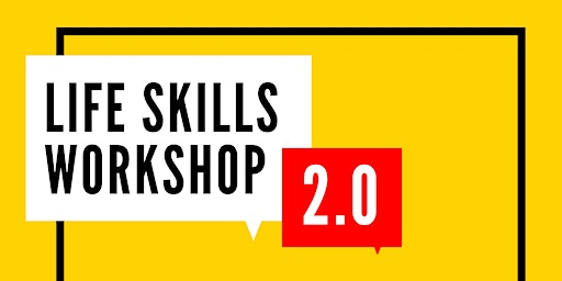 Life Skills Workshop 2.0