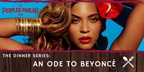 Dinner Series: Ode to Beyoncé tickets