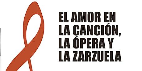 El Amor en la Canción, la Ópera y la Zarzuela entradas
