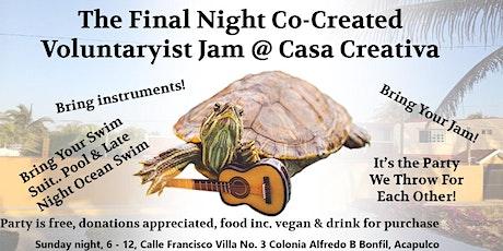 Final Night Co-Created Voluntaryist Jam entradas