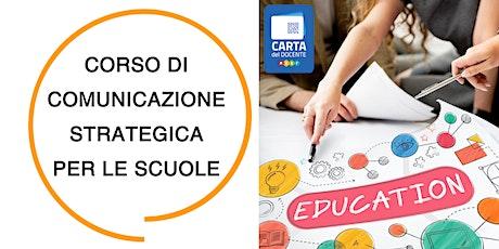 Corso di Comunicazione Strategica per le Scuole - Firenze biglietti