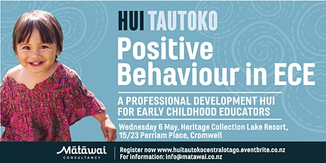 HUI TAUTOKO Positive Behaviour in ECE Central Otago tickets