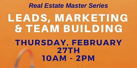 LEADS, MARKETING & TEAM Building Masterclass (Atlanta) tickets