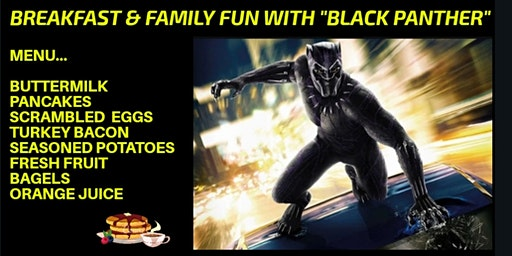 Breakfast & Family Fun with Black Panther!