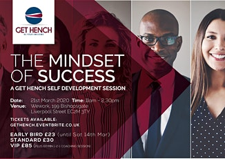 The Mindset of Success (a Get Hench Self Development Workshop) - March tickets
