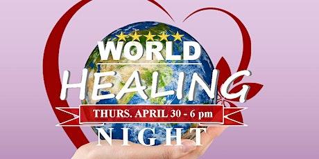 World Healing Night in Toronto tickets