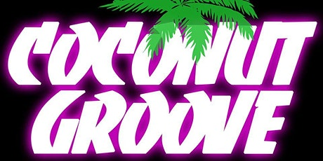 Coconut Groove // Funk Party Band // The Twa Tams tickets