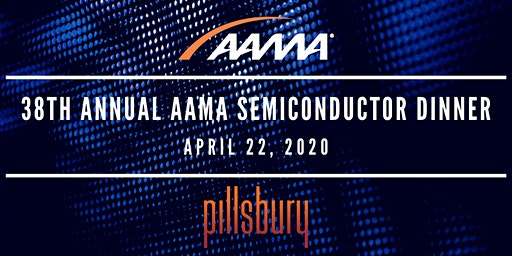 38th Annual AAMA SEMICONDUCTOR DINNER