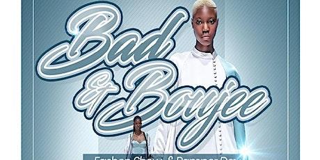 Saturday April 11, 2020   Bad & Boujee Fashion Show tickets