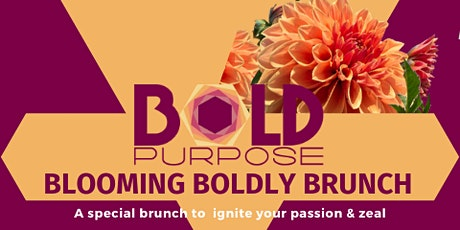 Blooming BOLDly Brunch with Bold Purpose tickets
