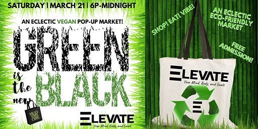 GREEN is the new BLACK: Elevate Cafe Black Market Experience