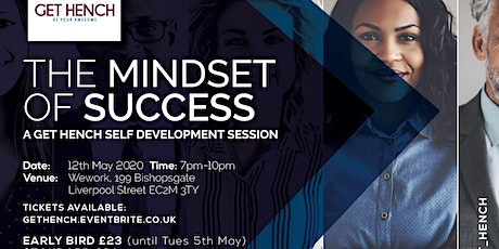 The Mindset of Success (a Get Hench Self Development Workshop) - May tickets