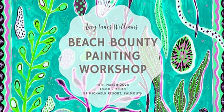 Beach Bounty Painting Workshop with Lucy Innes Williams tickets
