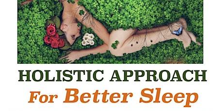 Holistic approach for Better Sleep tickets