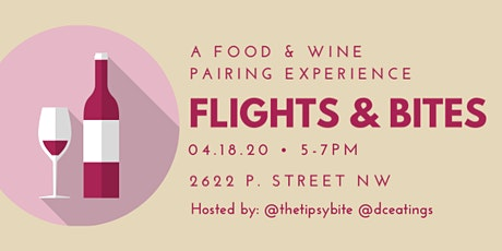 Flights & Bites: A Food & Wine Pairing Experience tickets
