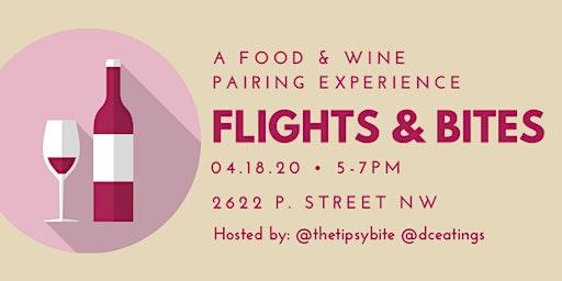 Flights & Bites: A Food & Wine Pairing Experience