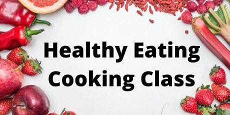 Healthy Eating Cooking Class tickets