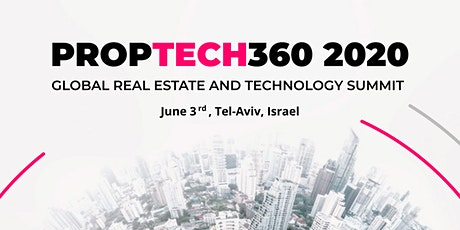 PropTech360 - 2020 the main real estate and technology conference in Israel tickets