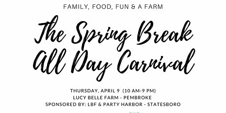 The Spring Break All Day Carnival -Bulloch Academy Ticket tickets