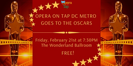 Opera on Tap DC Metro goes to the Oscars! tickets