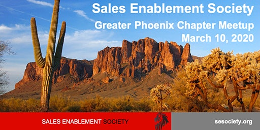 Sales Enablement Society Great Phoenix Chapter Q1 Meet-Up