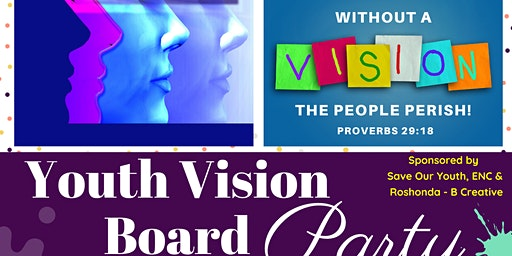SOYENC & Roshonda B- Creative Youth Vision Board Party