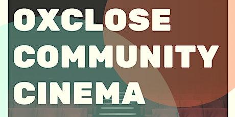 Oxclose Community Cinema tickets