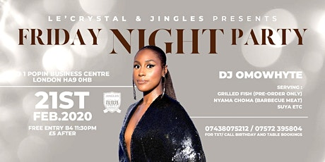 FRIDAY NIGHT PARTY with DJ OMOWHYTE  + TINUOLA'S BIRTHDAY BASH  tickets