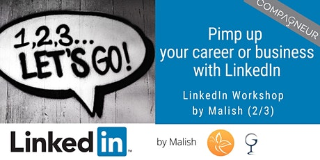 Pimp up your career or business with LinkedIn tickets